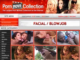 Welcome to Porn Movie Collection - get access to huge collection of facial and blowjob movies!