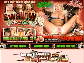 Welcome to Swallow For Cash - quality movies with massive jizzbombs!